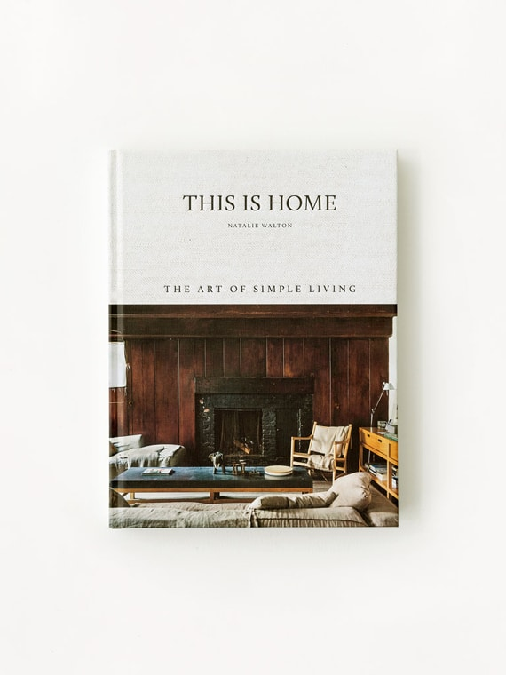 This Is Home Natalie Walton Atelier Sukha The Art of Simply Living