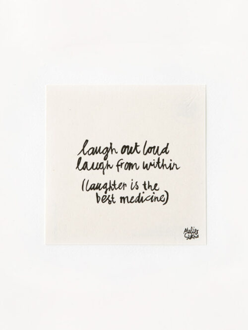 Poem Laugh New Atelier Sukha Barbara van den Berg
