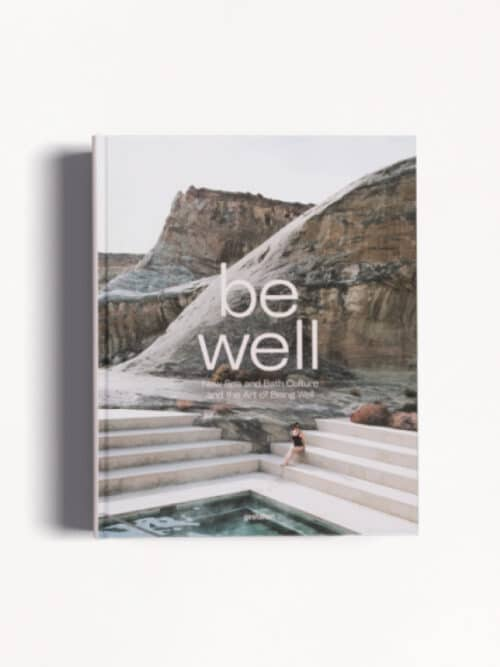 Be Well Cover - A book about Spa and Bath Culture