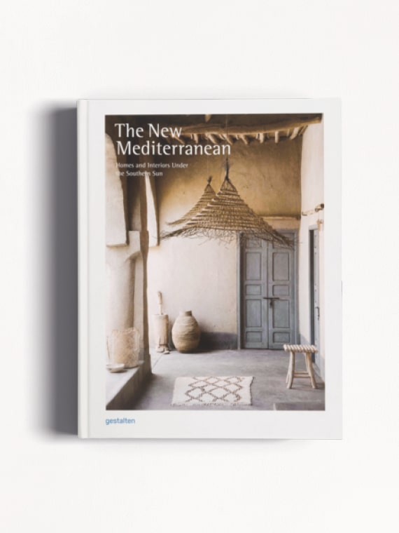 The New Mediterranean - Homes and Interiors under the Southern Sun Gestalten Cover