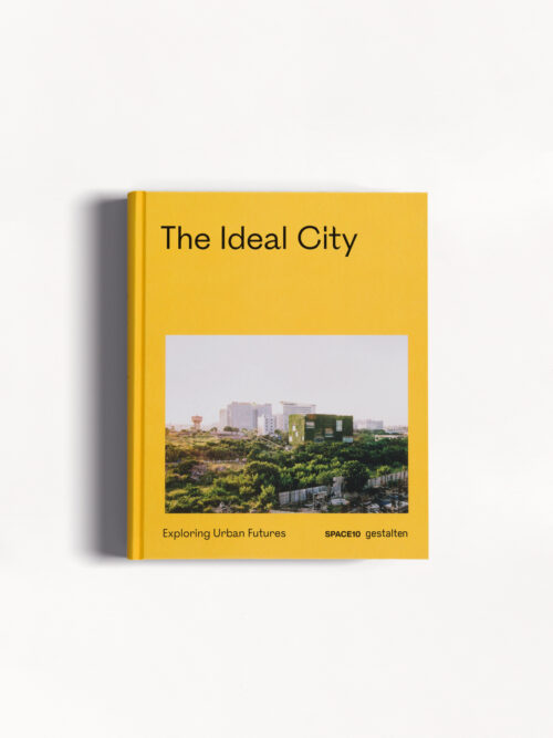 Slow Living Books The Ideal City Gestalten