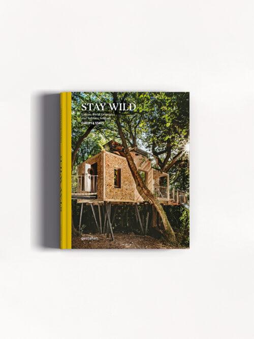 stay wild gestalten slow living books gestalten books cover