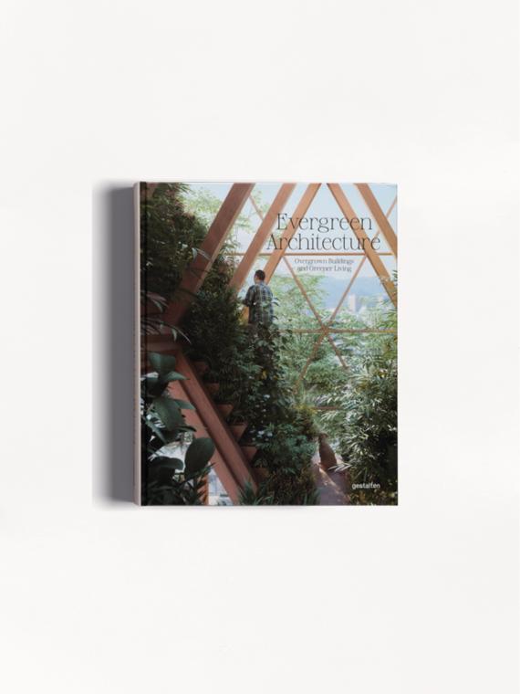 evergreen architecture gestalten books slow living books cover